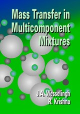 Mass Transfer in Multicomponent Mixtures | J.A. Wesselingh & R. Krishna |