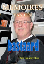 Memoires van een Bastaard