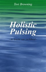 Holistic pulsing | T. Browning ; Tovi Browning |