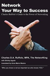 Network your way to success | Charles D.A. Ruffolo |