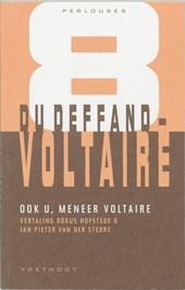 Perlouses Ook u, meneer Voltaire