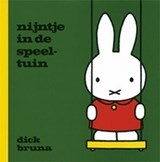 Nijntje in de speeltuin | Dick Bruna |