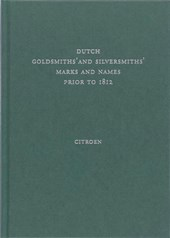 Dutch goldsmiths' and silversmiths' marks and names prior to