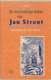 De doorluchtige daden van Jan Stront