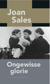 Ongewisse glorie | Joan Sales |