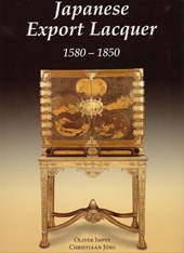 Japanese Export Lacquer | Oliver Impey ; Christiaan Jorg |