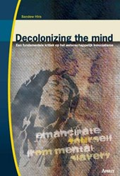 Decolonizing the mind | S. Hira |