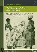 The Colonial State in the Caribbean | J. Marten W. Schalkwijk |