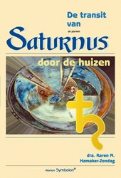 Psychologische astrologie De transit van Saturnus door de huizen