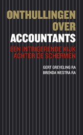Onthullingen over accountants | G. Greveling ; B. Westra ; Berry Westra |
