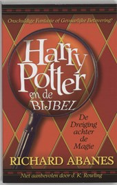 Harry Potter en de Bijbel | R. Abanes |