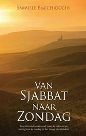Van Sjabbat naar Zondag