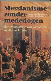 Messianisme zonder mededogen