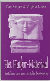 Het Hathor-materiaal | Tom Kenyon & Virginia Essene |