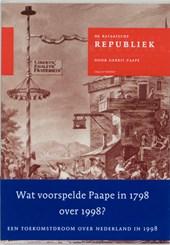 De Bataafsche Republiek, zo als zij behoord te zijn, en zo als zij weezen kan, of Revolutionaire droom in