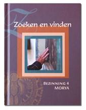 Morya Bezinning 4: Zoeken en vinden
