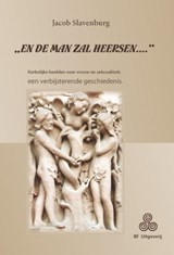 """En de man zal heersen..."" 