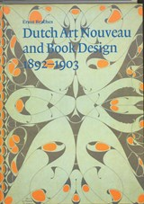 Dutch Art Nouveau and Book Design 1892-1903 | E. Braches ; D.T. Rodger |