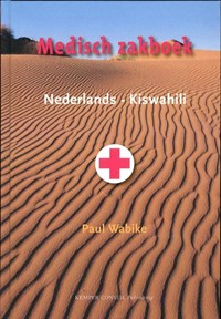 Medisch zakboek  Nederlands-Kiswahili | Paul Wabike |