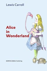 Alice in Wonderland | Lewis Carroll |