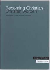 Becoming Christian, Christen worden