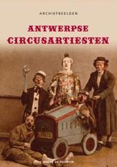 Antwerpse circusartiesten - Archiefbeelden