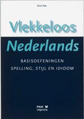 Vlekkeloos Nederlands Basisoefeningen spelling, stijl en idioom, Taalniveau 2F en 3F