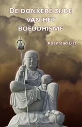 De donkere zijde van het Boeddhisme