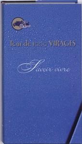 Tour de 1000 Virages savoir vivre