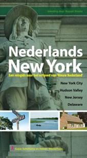 Nederlands New York, een reisgids naar het erfgoed van Nieuw Nederland