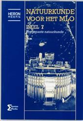 Heron-reeks Natuurkunde voor het MLO 7 Toegepaste natuurkunde