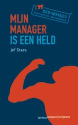 Mijn manager is een held | J. Staes |