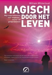 Magisch door het leven | William Whitecloud |