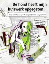 De hond heeft mijn huiswerk opgegeten!