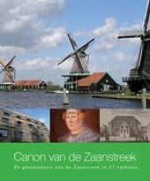 De Regionale Canons van Noord-Holland Canon van de Zaanstreek
