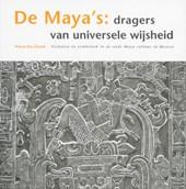 De Maya's dragers van universele wijsheid