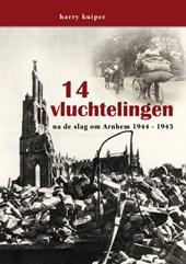 14 vluchtelingen, na de slag om Arnhem 1944-1945
