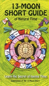 13 Moon Short Guide of Natural Time