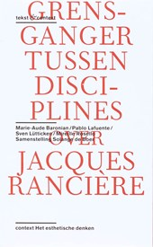 Tekst & context Over het werk van Jacques Rancière