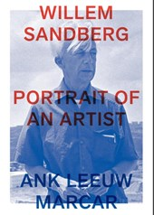 Willem Sandberg, Portrait of an Artist (ENG)