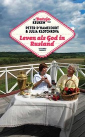 Leven als god in Rusland | Peter d'Hamecourt |