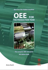 OEE for the production team | Arno Koch |
