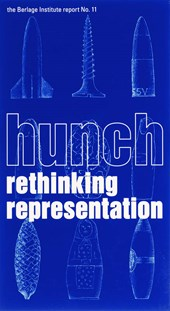 The Berlage Institute report Hunch Rethinking Representation |  |