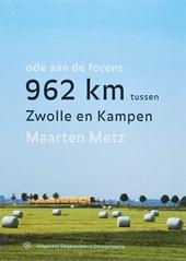 962 kilometer tussen Zwolle en Kampen