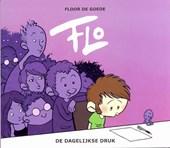 Flo 04. de dagelijkse druk