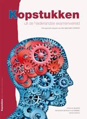 Kopstukken uit de Nederlandse examenwereld Een speciale uitgave van het tijdschrift EXAMENS