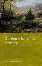 De kleine Johannes, een sprookje -   3e druk van deze editie (2018); enkele kleine herzieningen; garenloos gebrocheerd; paperback.