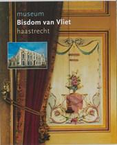 Museum Bisdom van Vliet Haastrecht