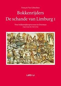 Bokkenrijders. De schande van Limburg I | Francois Van Gehuchten |