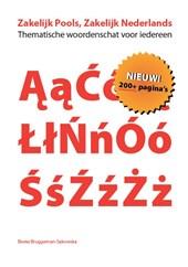 Zakelijk Pools, Zakelijk Nederlands Thematische woordenschat voor iedereen